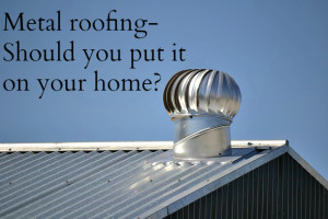 Perfect Metal Roofing Strengths/Benefits